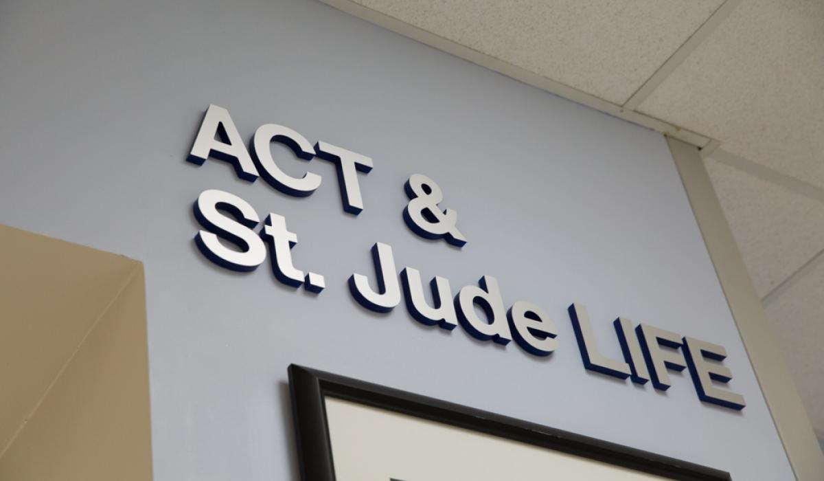 ACT & St. Jude LIFE sign